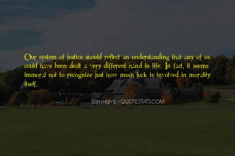 Quotes About Our System Of Justice #349540