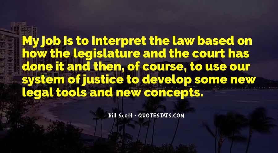 Quotes About Our System Of Justice #432488