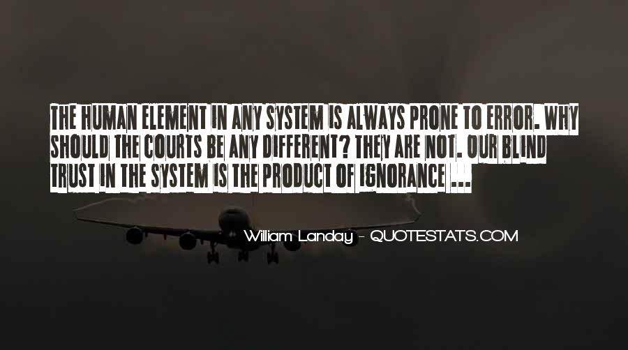 Quotes About Our System Of Justice #488251