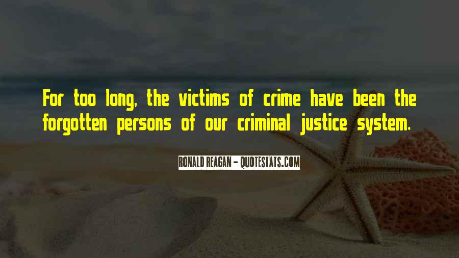 Quotes About Our System Of Justice #576742