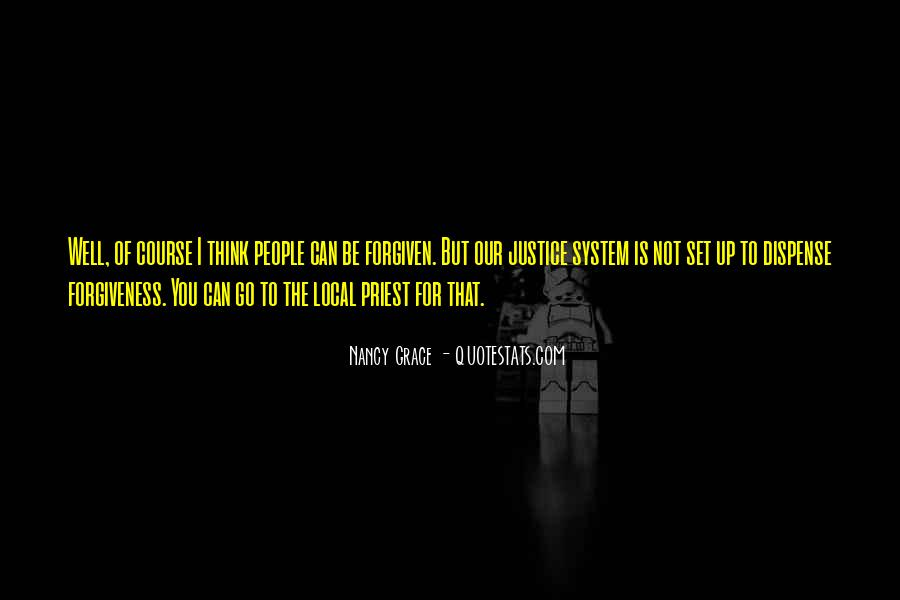Quotes About Our System Of Justice #960836