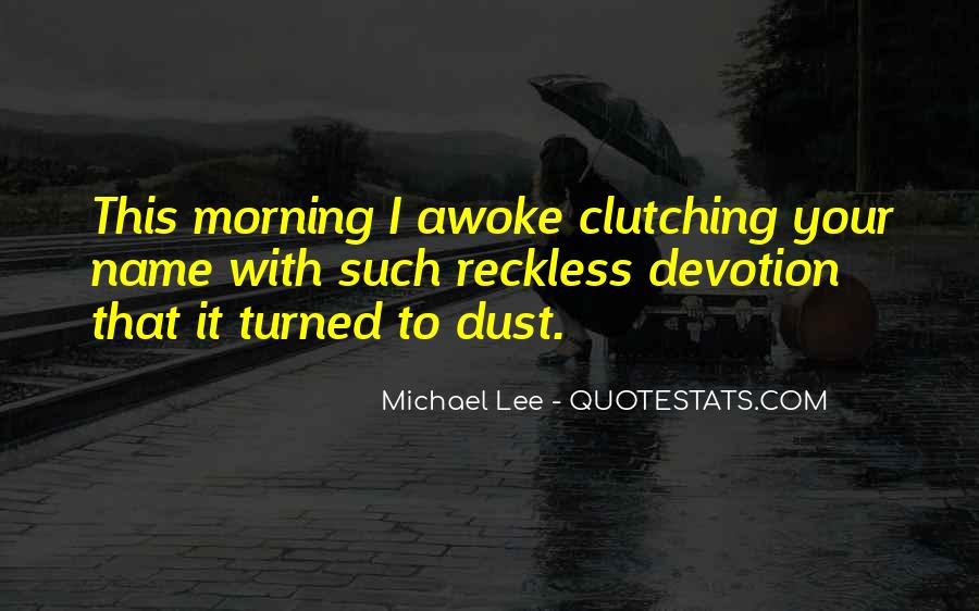Quotes About Clutching #724814