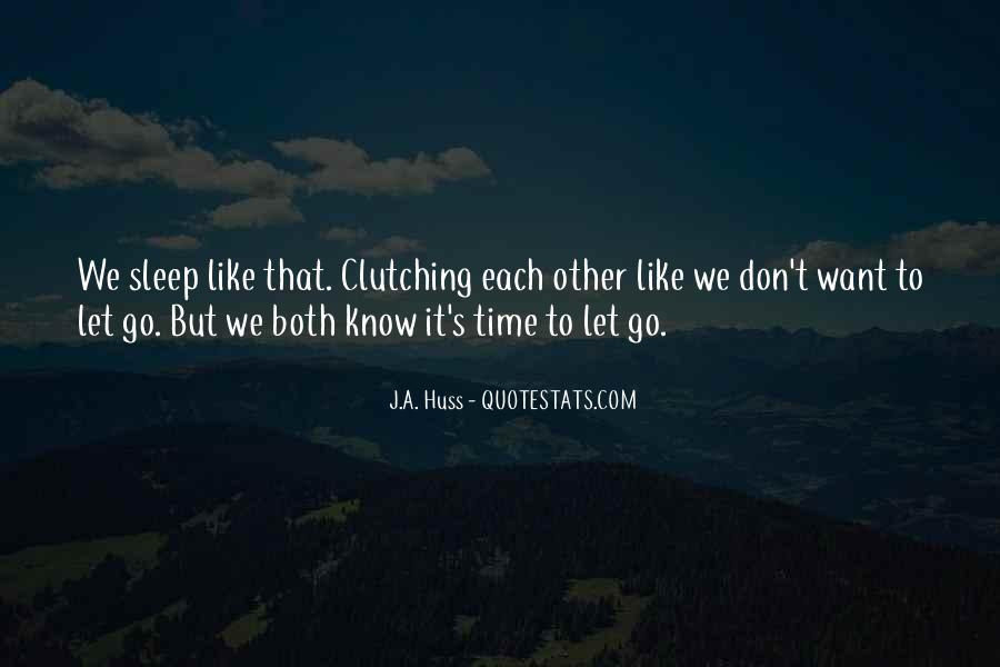 Quotes About Clutching #772815