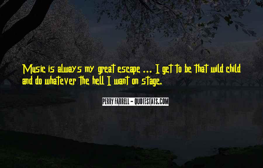 Quotes About The Great Escape #1323230