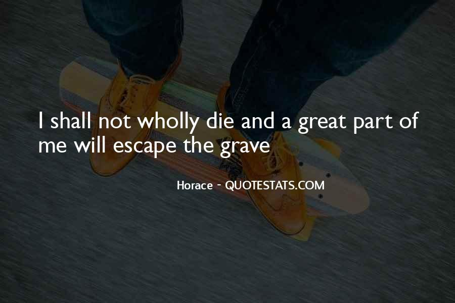 Quotes About The Great Escape #1605287