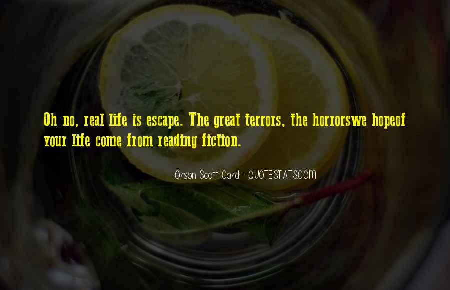 Quotes About The Great Escape #539362