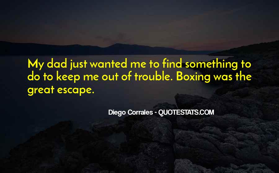 Quotes About The Great Escape #96688