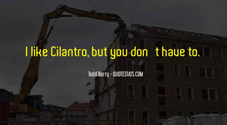 Quotes About Cilantro #351084