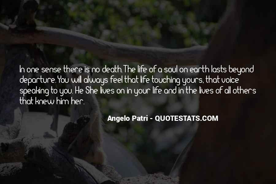 Quotes About Touching The Lives Of Others #134493