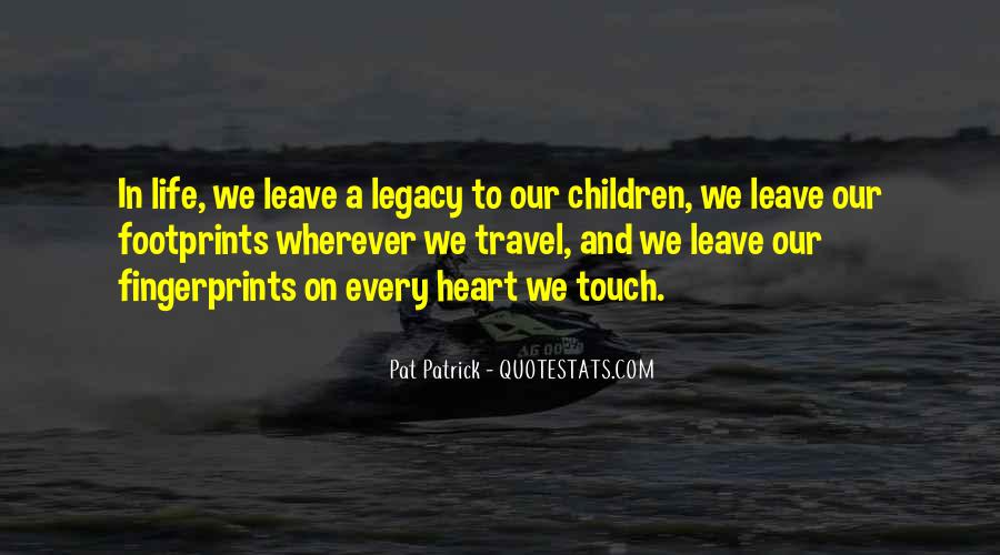 Quotes About Touching The Lives Of Others #1637232