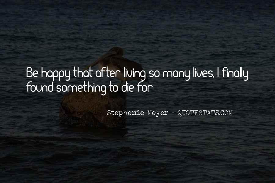 Quotes About Touching The Lives Of Others #16423