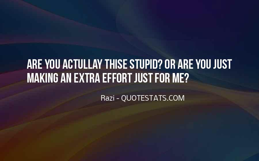 Quotes About Extra Effort #1189424
