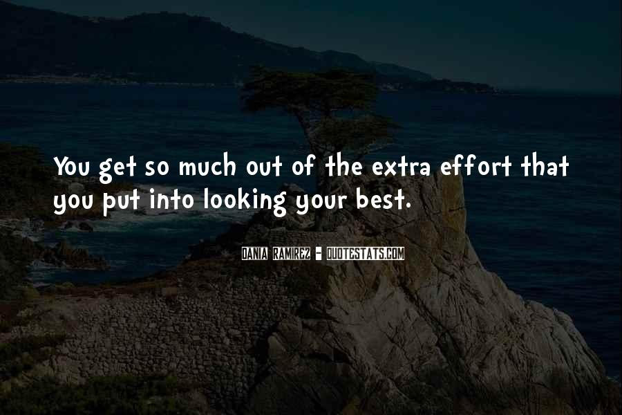 Quotes About Extra Effort #1226122