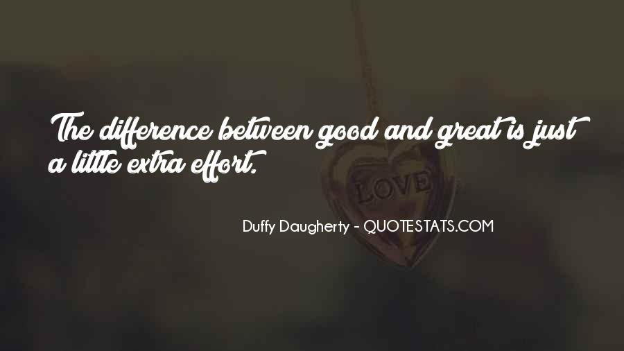 Quotes About Extra Effort #1797620