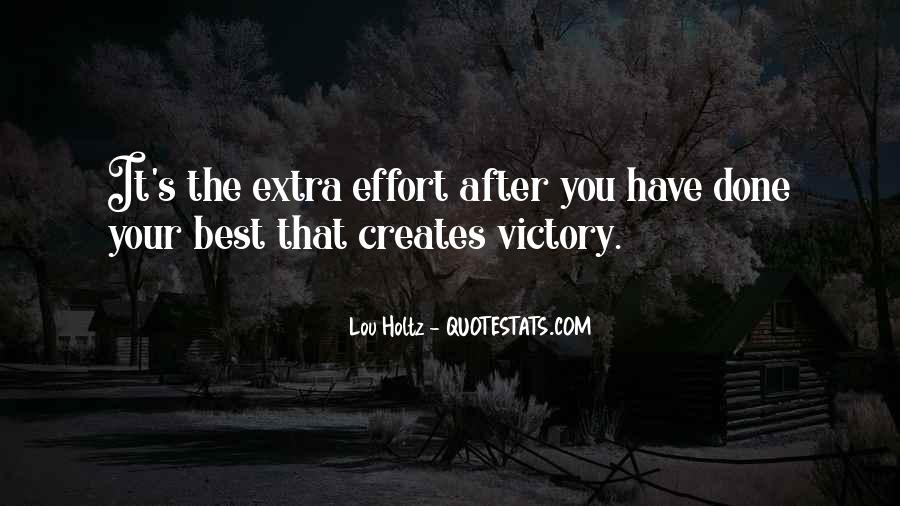 Quotes About Extra Effort #356978