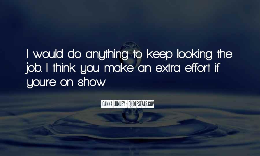 Quotes About Extra Effort #456384