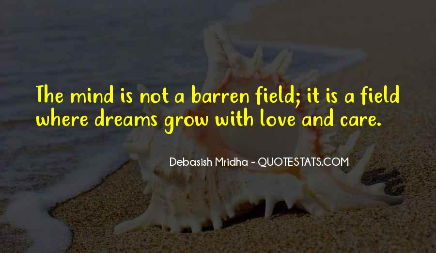 Quotes About Field Of Dreams #1557427