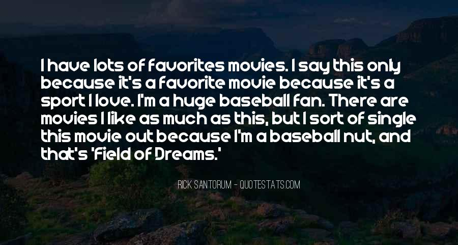Quotes About Field Of Dreams #532322