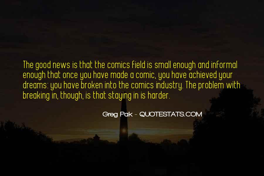 Quotes About Field Of Dreams #574905