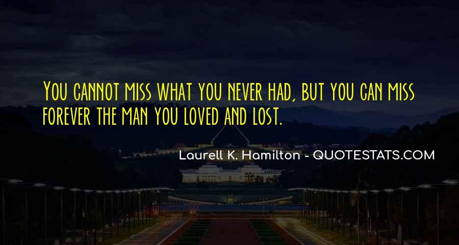 Quotes About What You Had #43219