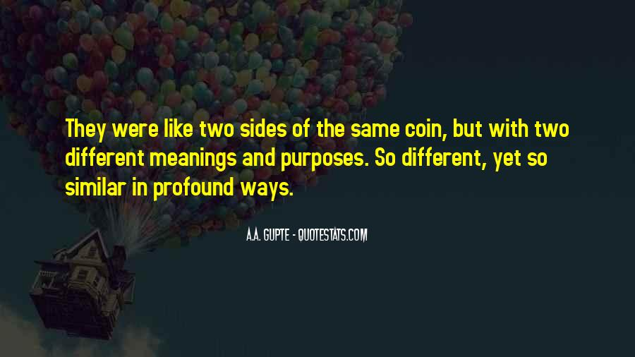 Quotes About Both Sides Of The Coin #254726