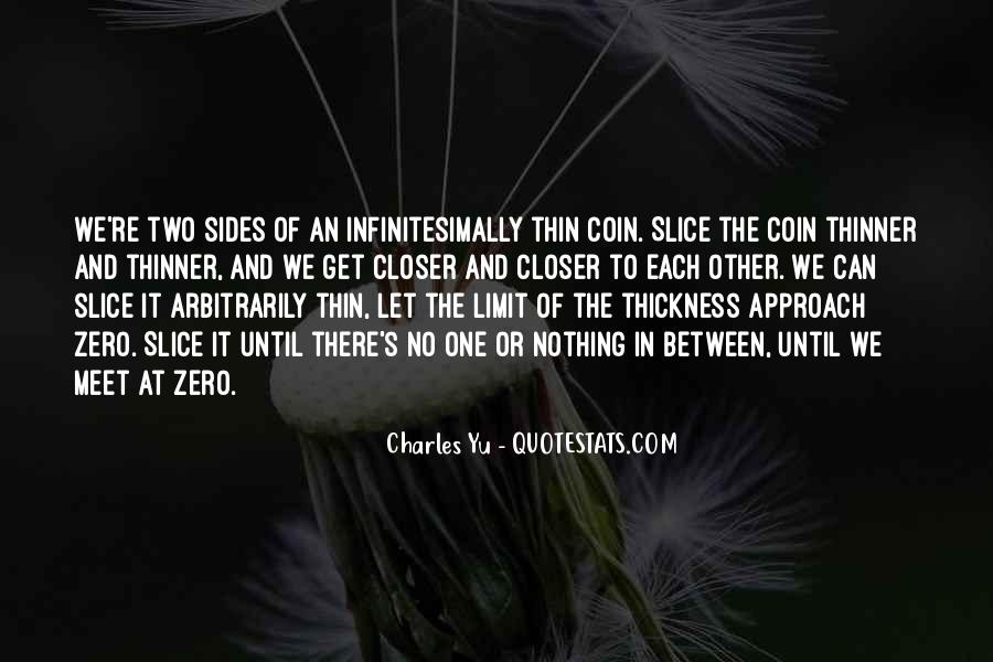 Quotes About Both Sides Of The Coin #30143