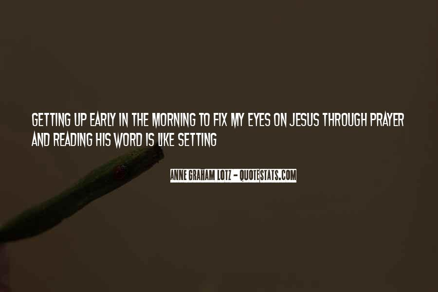 Quotes About Early Morning Prayer #1599202