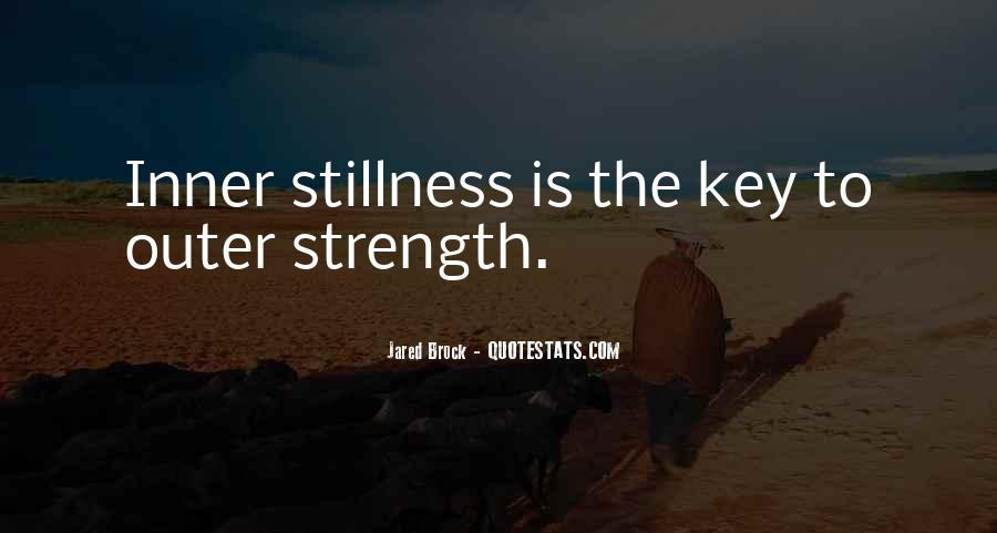 Quotes About Inner Stillness #318318
