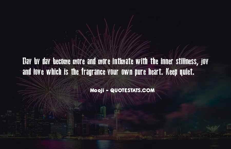 Quotes About Inner Stillness #805508