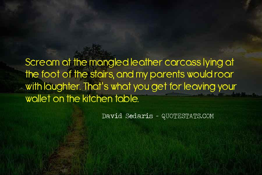 Quotes About Parents Leaving You #39345