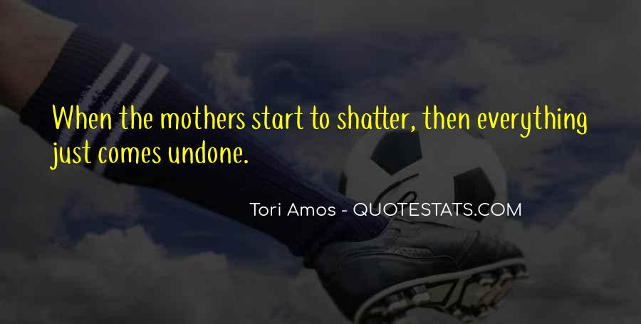 Quotes About Mothers Doing Everything #1543568