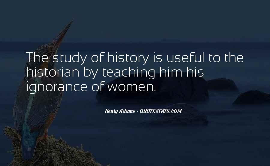 Quotes About Why We Should Study History #281512