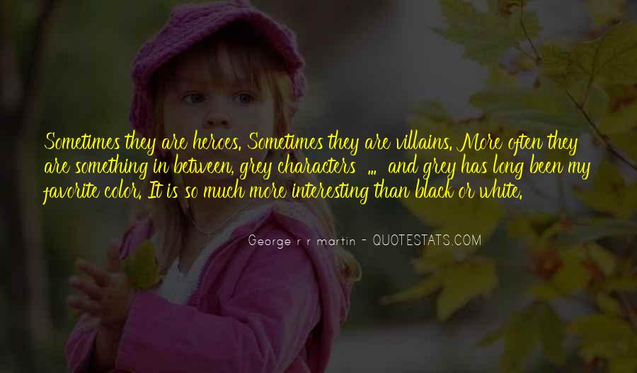 Quotes About Black And Grey #1084736