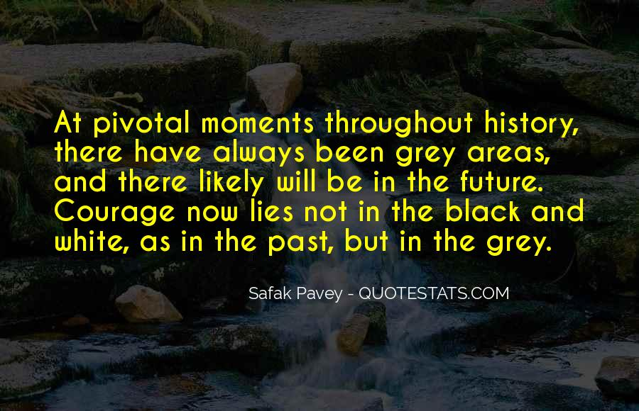 Quotes About Black And Grey #1222228