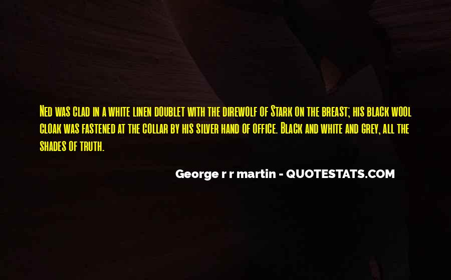 Quotes About Black And Grey #1238770