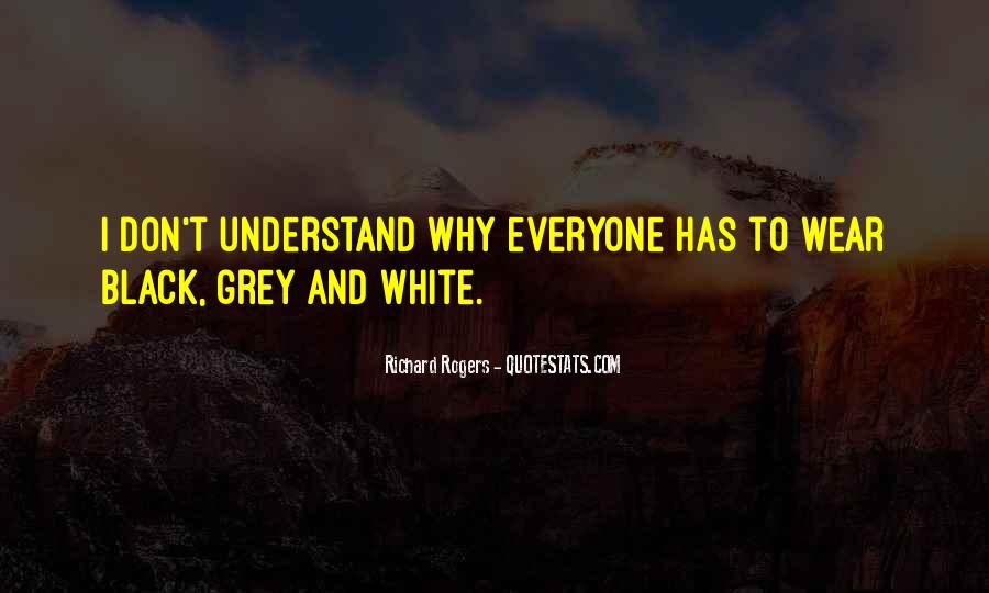 Quotes About Black And Grey #1358368