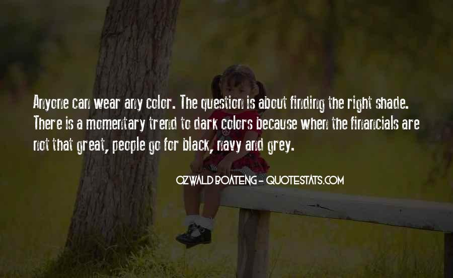 Quotes About Black And Grey #1447037