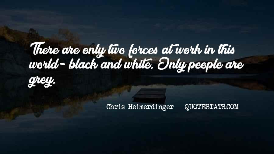 Quotes About Black And Grey #1551725