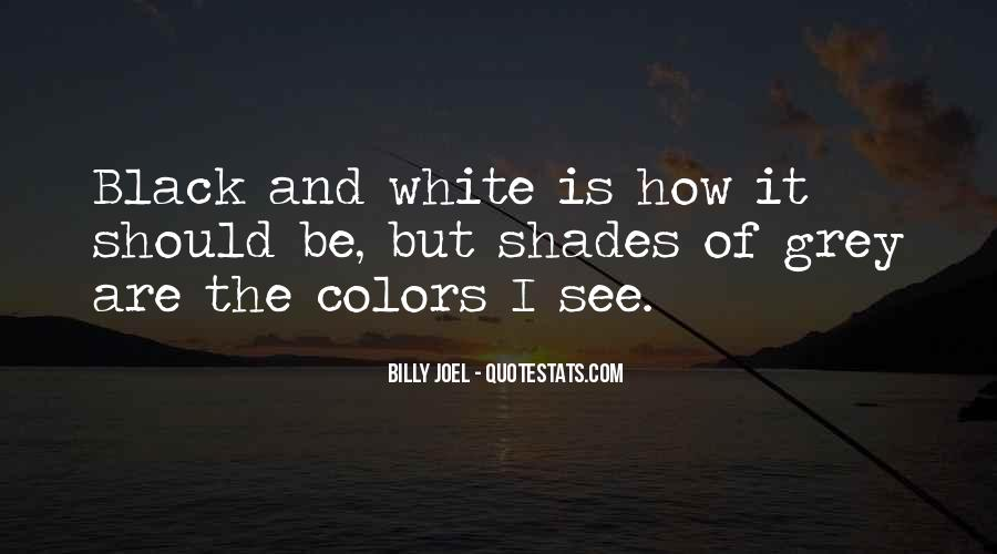 Quotes About Black And Grey #1680849