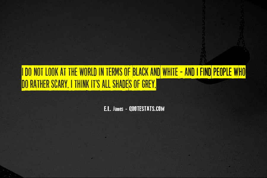 Quotes About Black And Grey #218606