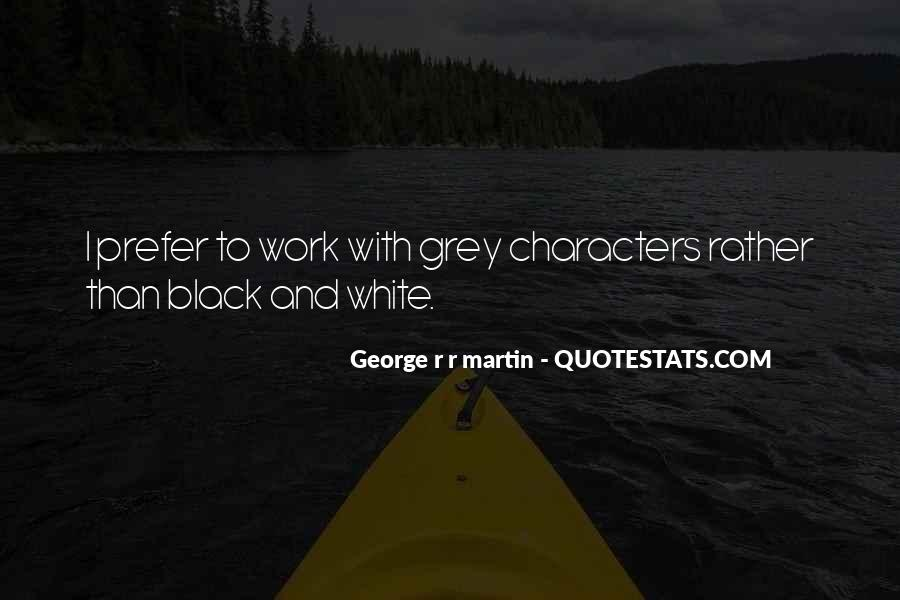 Quotes About Black And Grey #238763