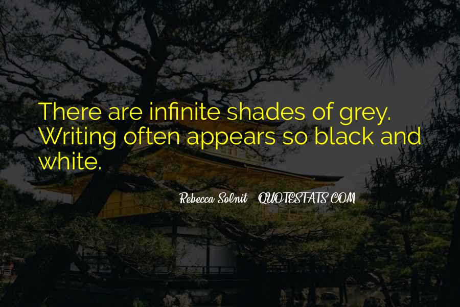 Quotes About Black And Grey #250660