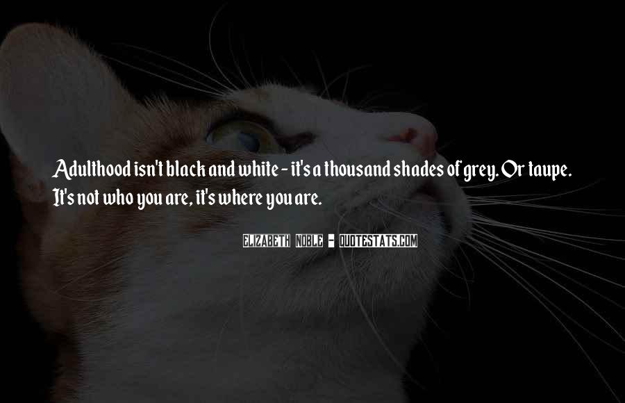 Quotes About Black And Grey #261145
