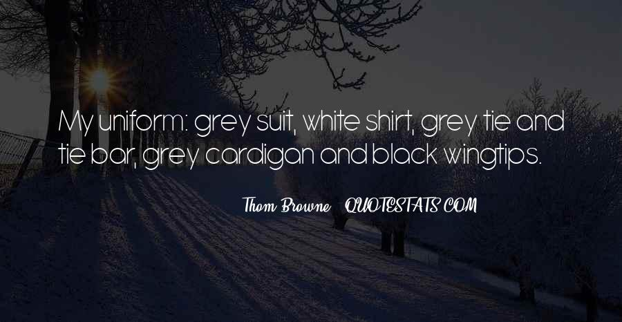 Quotes About Black And Grey #366319