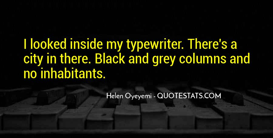 Quotes About Black And Grey #871832