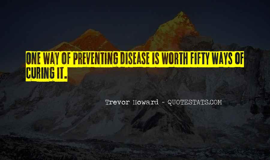 Quotes About Preventing Disease #1109445