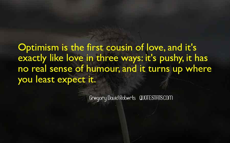 Quotes About Optimism And Love #168071