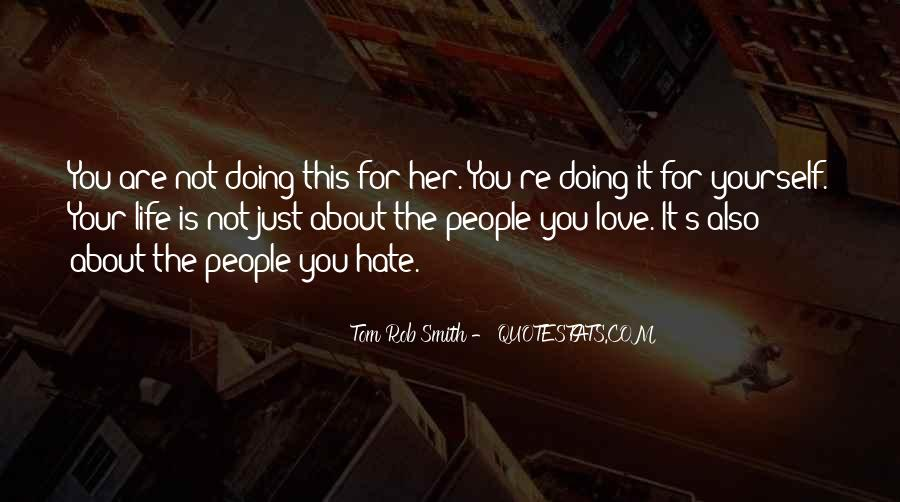Quotes About Hate This Life #1018922