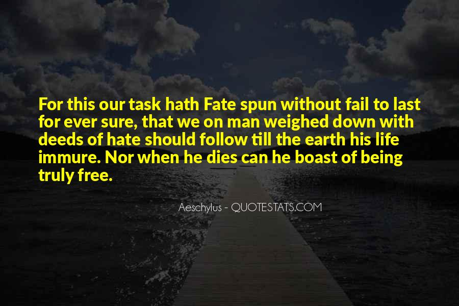Quotes About Hate This Life #1069927