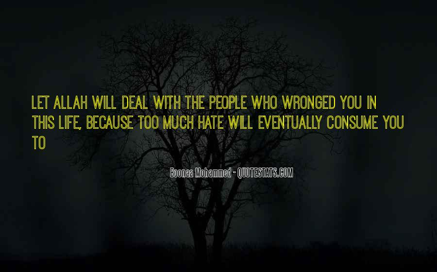 Quotes About Hate This Life #170271